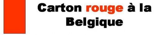 Carton rouge à la Belgique.jpg